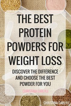The Best Protein Powders for Weight Loss