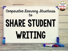 Get your students excited to share their writing by incorporating these five cooperative learning structures into your writing workshop block!