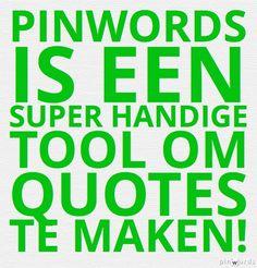 Pinwords is een super handige tool om quotes te maken