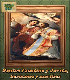 Leamos la BIBLIA: Santos Faustino y Jovita, hermanos y mártires