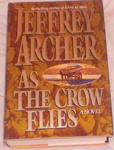 As The Crow Flies - Jeffrey Archer