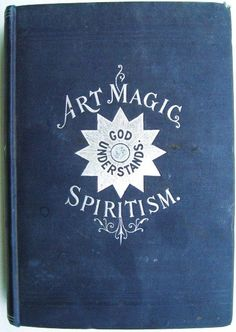Book - 1898 The first link I tried didn't work but I was able to find the book online as a PDF via the Internet Archive page. LOVE IT!!! http://archive.org/stream/artmagicormundan00brit#page/n7/mode/2up