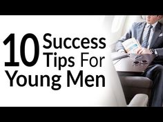 10 Success Tips For Young Men | Life Advice To My Younger Self | Wisdom For Modern Men