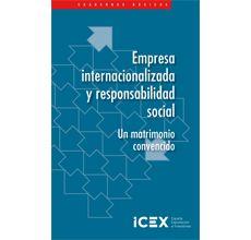 Empresa internacionalizada y responsabilidad social : un matrimonio convencido / [Héctor Gómez González]