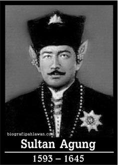 """Biografi Sultan Agung """"Sang Pandita Ratu Musuh V.O.C"""" - Tokoh Pahlawan  Nama : Sultan Agung Lahir : 1593, Kutagede, Kesultanan Mataram Meninggal : 0 - 1 - 1593 Ayah : Prabu hanyakrawati Ibu : Ratu Mas Adi Dyah Banawati Warga Negara : Indonesia"""