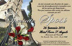 24 Gennaio 2014 presso Hotel Torre S. Angelo - Ristorante del Castello Via Quintilio Varo, 00019 - Tivoli (Rm) - Richiedi il programma della serata allo 0774/33.25.33 oppure 06/94.56.374 wedding4wedding@gmail.com www.adrianasposi.it