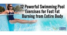 12 Effective Swimming Pool Workouts to Lose Fat from the Entire Body These pool exercises for fat burning are for those who hate to sweat it out in the gym. Checkout our 12 power packed swimming pool workouts to tone your entire body. Water Aerobic Exercises, Swimming Pool Exercises, Toning Workouts, Tummy Exercises, Water Workouts, Pool Noodle Exercises, Swimming Body, Swimming Pools, Lap Pools