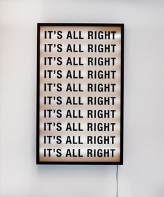 It's all right