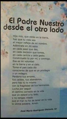 A Lord's Prayer from the other side. Bible Quotes, Bible Verses, Prayer Quotes, Immaculée Conception, Spanish Prayers, God Prayer, Catholic Prayers, Spanish Quotes, Quotes About God