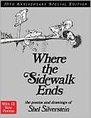Where the Sidewalk Ends by Shel Silvertein