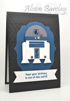 Gothdove Designs Alison Barclay Stampin' Up! Australia : Stampin' U - Star Wars Bday - Ideas of Star Wars Bday - Gothdove Designs Alison Barclay Stampin' Up! Australia : Stampin' Up! Boy Cards, Kids Cards, Cute Cards, Scrapbooking, Scrapbook Cards, Carte Star Wars, Birthday Cards For Boys, Guy Birthday, Happy Star Wars Day