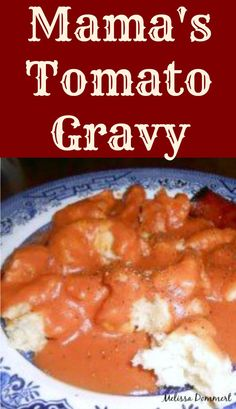 Mamas Tomato Gravy Mamas Tomato Gravy is an Mamas. Mamas Tomato Gravy Mamas Tomato Gravy is an Mamas Tomato Gravy Mamas Tomato Gravy is an original family recipe passed down through the generations. Delicious simply served with biscuits! Sauce Recipes, Cooking Recipes, Quorn Recipes, Grandma's Recipes, Whole30 Recipes, Homemade Sauce, Vintage Recipes, Sauces, Southern Recipes