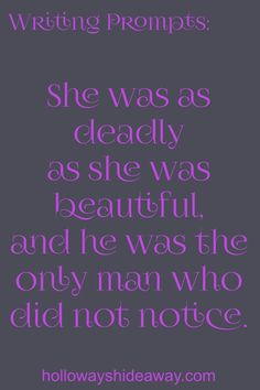 She was as deadly as she was beautiful, and he was the only man who did not notice.