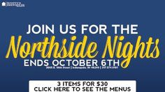 Northside Nights has been extended. Visit our 96th Street location to try our 3 for $30 special.
