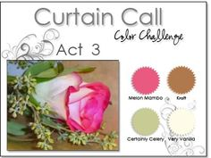 Stacey's Stamping Stage: Curtain Call Color Challenge Act 3. Melon Mambo, Kraft, Certainly Celery, Vanilla