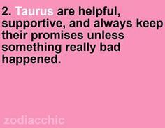 TAURUS are helpful, supportive, and always keep their promises unless something really bad happened. Taurus Daily Horoscope, Zodiac Signs Pisces, Taurus Quotes, Zodiac Signs Horoscope, My Zodiac Sign, Zodiac Facts, Horoscope Free, Capricorn Facts, Zodiac Mind