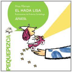 El hada Lisa. Ana Alonso. Anaya, 2014