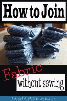 A handy trick!  How to join fabric together without sewing.  This is essential to know for making rag rugs! - DaytoDayAdventures.com (scheduled via http://www.tailwindapp.com?utm_source=pinterest&utm_medium=twpin&utm_content=post51390456&utm_campaign=scheduler_attribution)