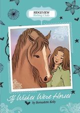 If Wishes Were Horses by Bernadette Kelly Hardcover Book (English)