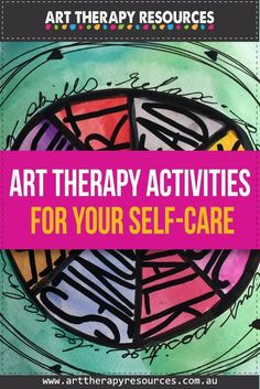 Self-care Art Therapy Activities includes FREE Download Self-care Activities Checklist