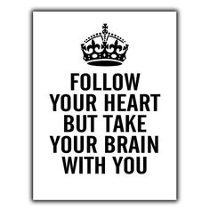 Follow Your Heart Take Your Brain Metal Wall Plaque Humorous Inspirational Quote #ebay #Home & Garden Follow Your Heart, Your Brain, Wall Plaques, Cute Quotes, Florence, Inspirational Quotes, Humor, Metal, Boys