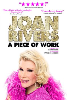 Joan Rivers - A Piece Of Work: Fantastic documentary & look into Rivers' funny and heroic life.