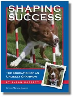 Shaping Success - Books - Air Dogs - Dog Agility Training and Equipment