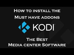 Best Tutorial On How To Install Kodi Addon Kodi Android, Android Box, Centro Multimedia, Free Tv And Movies, Kodi Live Tv, Amazon Fire Stick, Cable Companies, Smart Home Automation, Good Tutorials