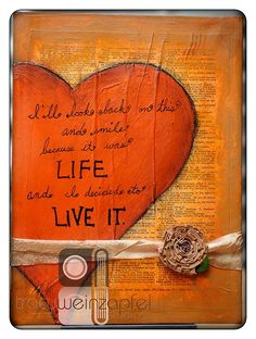 Life..Live It By Tracy Weinzapfel Studios 9 X 12 canvas