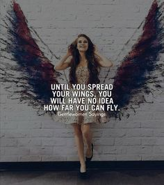 Your wings already exist, All you have to do is fly. ___________________ -Positive Quotes -Life Quotes -Goals… love in the brain by Rihanna Fly Quotes, Girl Quotes, Woman Quotes, Best Quotes, Motivational Quotes, Quotes Positive, Positive Mindset, Love Your Life Quotes, Beautiful Life Quotes