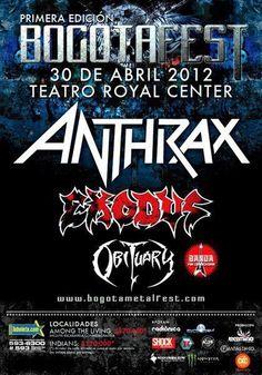 ANTHRAX + EXODUS + OBITUARY • Royal Center [Bogotá Fest]   Bogotá - Colombia (30/ABR/2012)