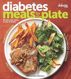 Diabetic Living Diabetes Meals by the Plate: 90 Low-Carb Meals to Mix & Match [Diabetic Living Editors] on . *FREE* shipping on qualifying offers. An easy, graphic guide to planning delicious, diabetes-friendly meals This innovative Diabetic Meal Plan, Diabetic Snacks, Diabetic Recipes, Low Carb Recipes, Diet Recipes, Healthy Recipes, Diabetic Cookbook, Easy Diabetic Meals, Diabetic Friendly
