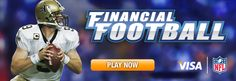 Visa and the National Football League have teamed up to help teach financial concepts with Financial Football, a fast-paced, interactive game that engages students while teaching them money management skills. Teams compete by answering financial questions to earn yardage and score touchdowns.