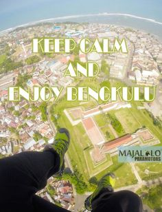 Keep Calm and Enjoy Bengkulu