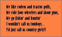 always a country girl at heart :) lgraham88