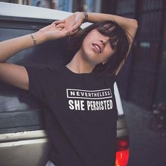 Discount This Month Nevertheless She Persisted Printed T-Shirt Casual Short Sleeve shirts Hight Quality Crewneck Feminist Shirt Hipster Cotton Tees T Shirt Hipster, Nevertheless She Persisted, Feminist Shirt, Manga, Boss Lady, Women Empowerment, Cotton Tee, Fit Women, Casual Shirts