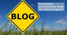 Zobacz wyniki ankiety przeprowadzonej wśród blogerów dotyczącej promowania bloga w sieci.  https://www.marketsmart.pl/promowanie-i-pozycjonowanie-bloga-jak-robia-to-blogerzy/