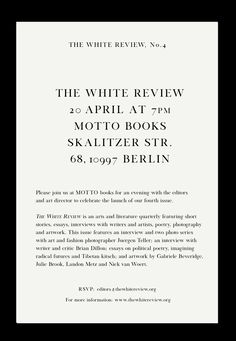 The White Review #4 @ Motto Berlin. 20.04.2012
