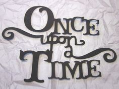 """Large """"Once Upon a Time"""" Phrase die cuts by PGTreasures on Etsy, $3.00"""