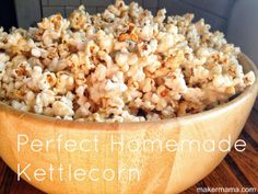 Maker Mama has the recipe for the perfect homemade kettle corn!