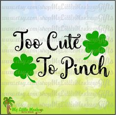 Too Cute to Pinch St Patrick's Day by MyLittleMonkeysGifts on Etsy