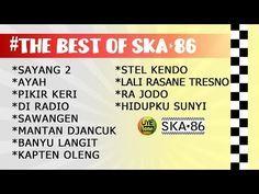 Ska 86 The Best Of Ska 86 Youtube Lagu Ska Ayah