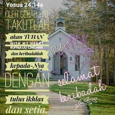 ✿*´¨)*With My Heart  ¸.•*¸.• ✿´¨).• ✿¨) (¸.•´*(¸.•´*(.✿ HAPPY SUNDAY ....GBU ~  Yosua 24:14a Oleh sebab itu, takutlah akan TUHAN dan beribadahlah kepada-Nya dengan tulus ikhlas dan setia.