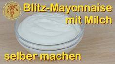 Blitzmayonnaise mit Milch selber machen - ohne Ei - YouTube