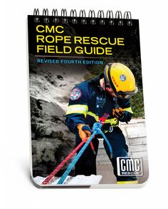 Rope Rescue Field Guide | CMC Rescue