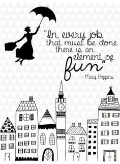 Sprüche, Wörter, Lebensweisheiten Just watched Mary Poppins with the grandkids . Mary Poppins Quotes, Disney Fantasy, Movie Quotes, Job Quotes, Wall Quotes, Decir No, Quotes To Live By, Change Quotes, Favorite Quotes