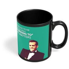 Buy Coffee Mugs: Shop for designer coffee mugs online in india with thousands of designs. Harvey Specter Suits, Coffee Mugs Online, Black Coffee Mug, Cool Posters, Quote, India, Tableware, Quotation, Goa India