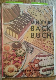 """Unser Backbuch"", 1959, Verlag für die Frau Leipzig, DDR"
