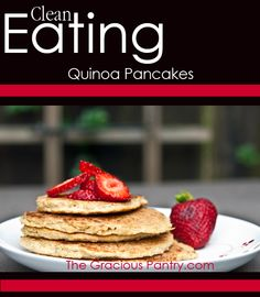 Clean Eating Quinoa Pancakes #cleaneating #cleaneatingrecipes #eatclean,  add bananas