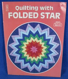 Quilting with Folded Star With Full-size Patterns 1981 #CraftCourse